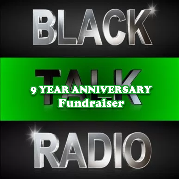 9th Annual Fundraiser For US-based Black Talk Media Project
