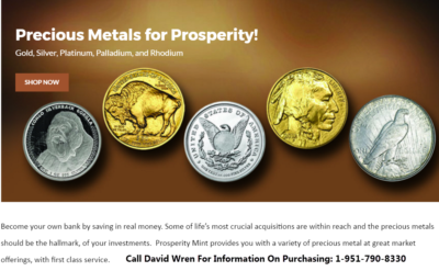 Prosperity Mint - Call David 1-951-790-8330
