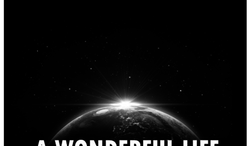 Life, Liberty & The Pursuit Of A Wonderful Life