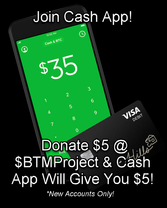 Join Cash App, Donate To $BTMProject